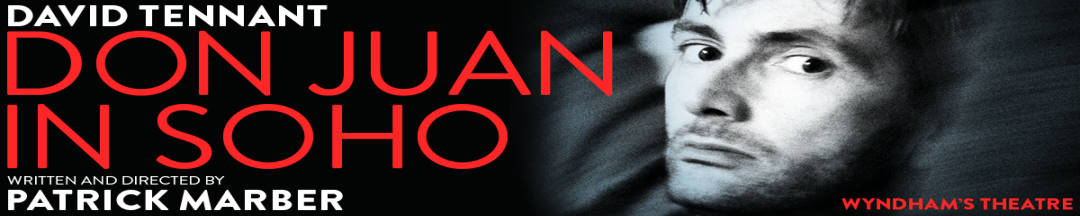 Book tickets for Don Juan in Soho starring David Tennant