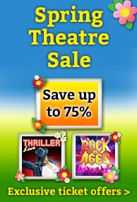London Theatre Tickets Spring Sale
