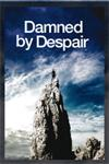 Damned By Despair Review October 2012
