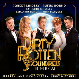 Dirty Rotten Scoundrels at Savoy Theatre