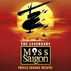 Miss Saigon Musical Prince Edwrad Theatre