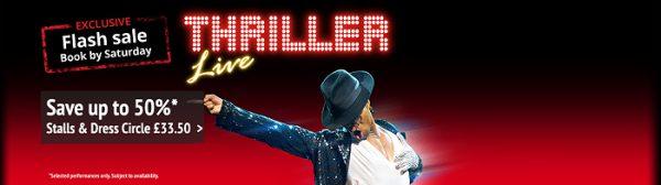 Thriller Live Ticket Offer