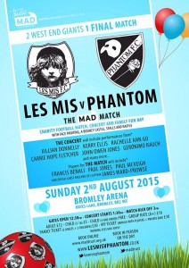 Les Mis v Phantom: The Mad Match returns to Bromley Football Club on Sunday 2nd August 2015