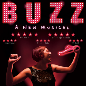 BUZZ A new musical at Drayton Arms Theatre