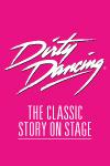 Dirty Dancing September 2013