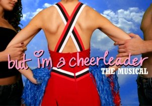 But I'm a Cheerleader The Musical