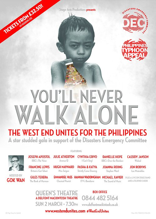 You'll Never Walk Alone - The West End Unites for the Philippines takes place at the Queen's Theatre on Sunday 2nd March 2014