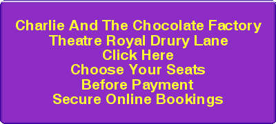 Buy Charlie and the Chocolate Factory Tickets