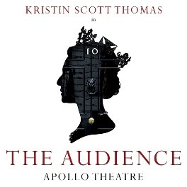 The Audience starring Kristin Scott Thomas