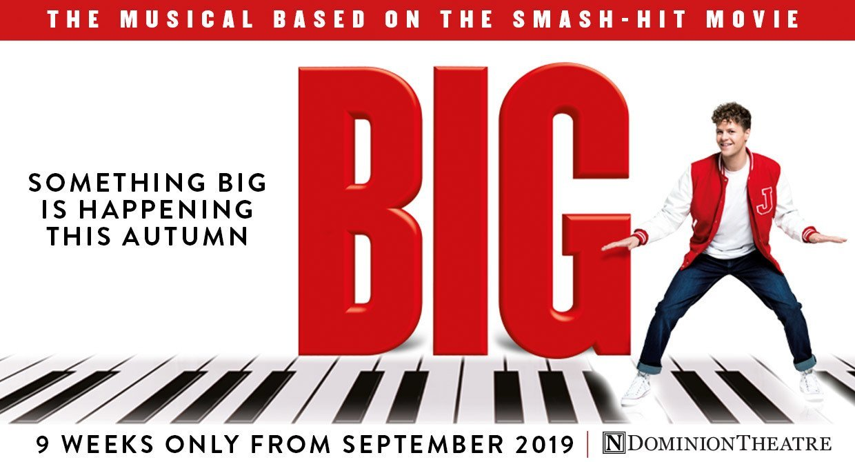 Big The Musical Tickets for London's Dominion Theatre
