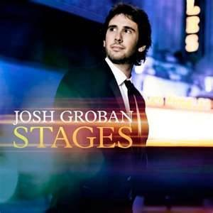 Josh Groban's 2015 album, Stages, features the singer covering classic musical theatre songs