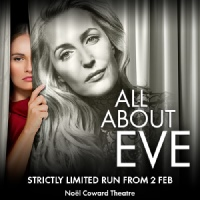 All About Eve Noel Coward Theatre, London