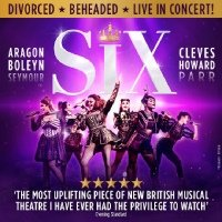 SIX The Musical Arts Theatre, London