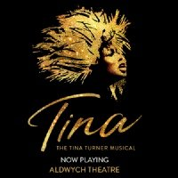 Tina - The Tina Turner Musical Aldwych Theatre, London