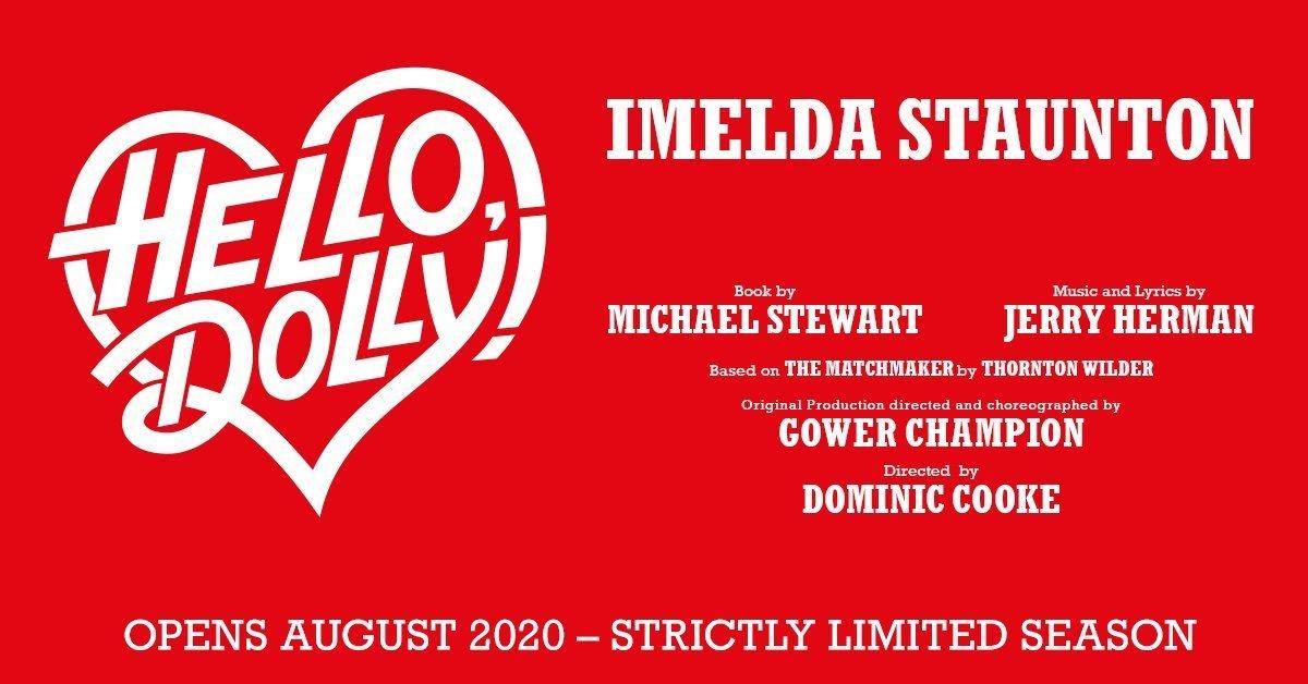 Imelda Staunton stars in Hello Dolly at the Adelphi Theatre