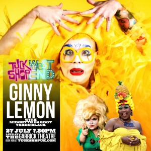 TUCK SHOP WEST END - Ginny Lemon and Friends